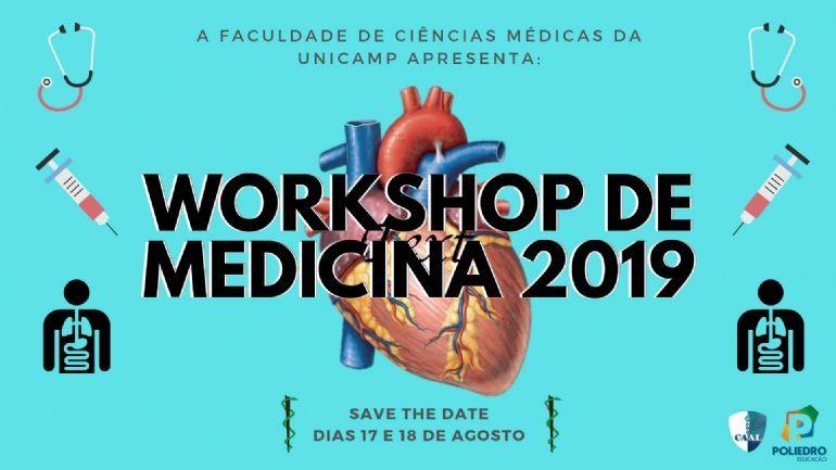Workshop De Medicina Unicamp 2019 18 08 2019 Campinas Fácil