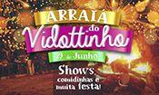 Arraiá do Vidottinho - 29/06